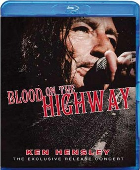 Ken Hensley: Blood on the Highway - The Exclusive Release Concert