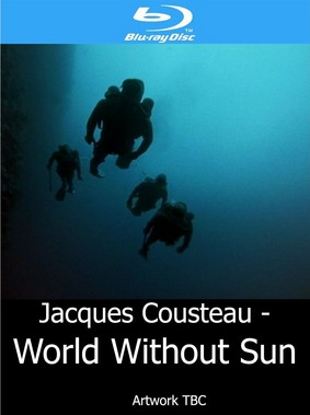 Jacques Cousteau: World Without Sun