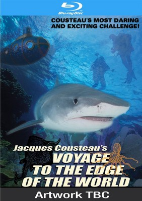 Jacques Cousteau: Voyage to the Edge of the World