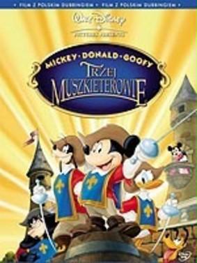 Mickey, Donald, Goofy: Trzej muszkieterowie / Mickey, Donald, Goofy: The Three Musketeers