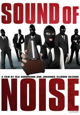 Nieściszalni / Sound of Noise