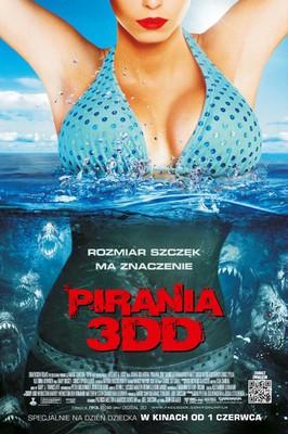 Pirania 3DD / Piranha 3DD
