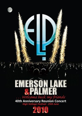 Emerson, Lake & Palmer: 40th Anniversary Reunion Concert