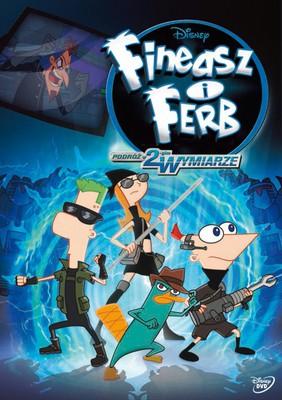Fineasz i Ferb: Podróż w drugim wymiarze / Phineas and Ferb: Across the Second Dimension