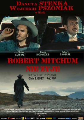 Robert Mitchum nie żyje / Robert Mitchum est mort