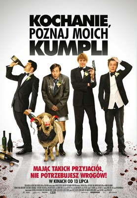 Kochanie, poznaj moich kumpli / A Few Best Men
