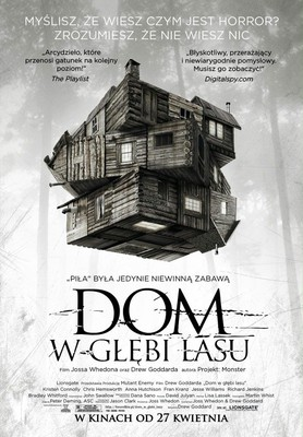 Dom w głębi lasu / The Cabin in the Woods