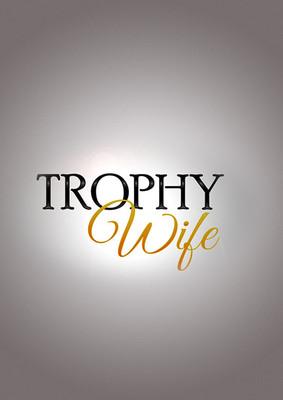 Żona na pokaz - sezon 1 / Trophy Wife - season 1