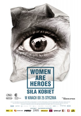 Siła kobiet / Women Are Heroes
