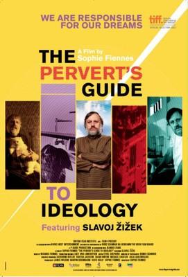 Perwersyjny przewodnik po ideologiach / The Pervert's Guide to Ideology