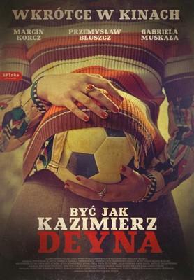 Być jak Kazimierz Deyna