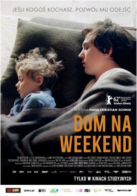 Dom na weekend / Was bleibt