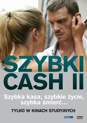 Szybki cash II / Snabba Cash II
