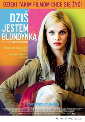 Dziś jestem blondynką / Heute bin ich blond