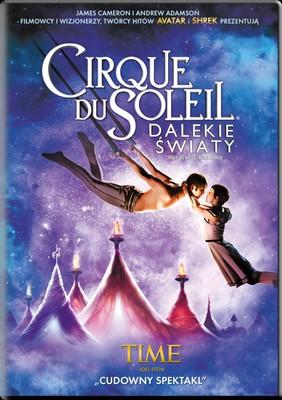 Cirque Du Soleil: Dalekie światy / Cirque Du Soleil: Worlds Away