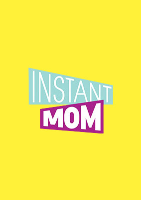 Instant Mom - sezon 1 / Instant Mom - season 1