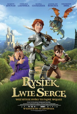 Rysiek Lwie Serce / Justin and the Knights of Valour