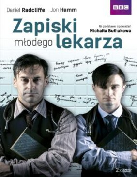 Zapiski młodego lekarza - sezon 1 / A Young Doctor's Notebook - season 1