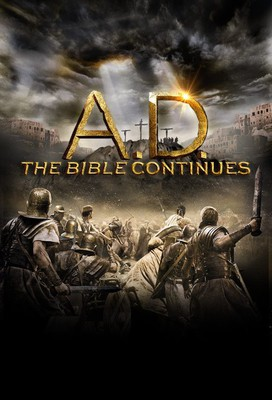A.D. The Bible Continues - miniserial / A.D. The Bible Continues - mini-series