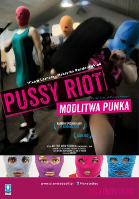 Pussy Riot. Modlitwa punka / Pussy Riot. A Punk's Prayer