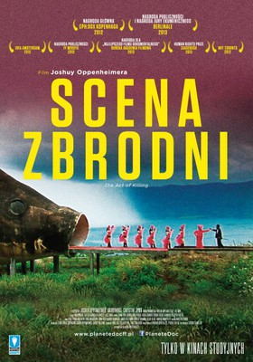 Scena zbrodni / The Act of Killing