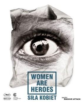 Siła kobiet / Women Are Heroes