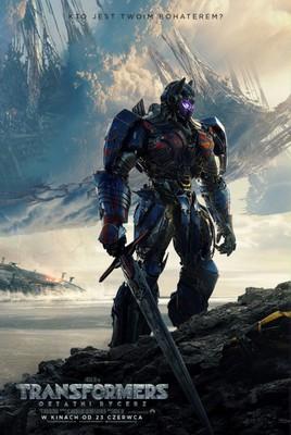 Transformers: Ostatni Rycerz / Transformers: The Last Knight