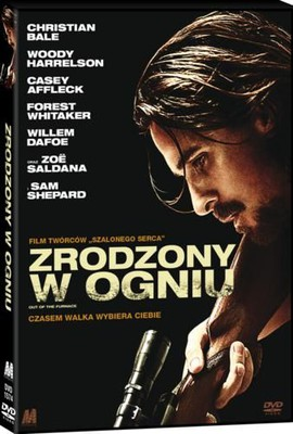 Zrodzony w ogniu / Out of the Furnace