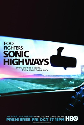 Foo Fighters: Sonic Highways - miniserial / Foo Fighters: Sonic Highways - mini-series