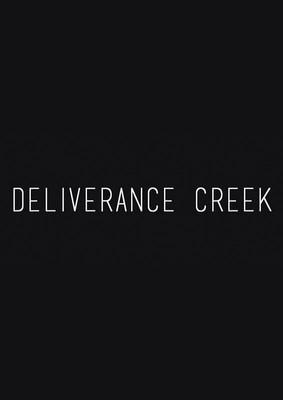 Deliverance Creek - sezon 1 / Deliverance Creek - season 1