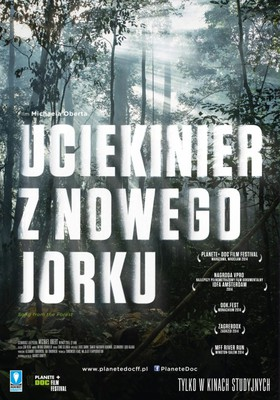 Uciekinier z Nowego Jorku / Song from the Forest