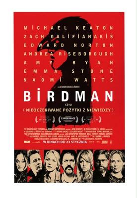 Birdman czyli (Nieoczekiwane pożytki z niewiedzy) / Birdman or (The Unexpected Virtue of Ignorance)