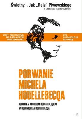 Porwanie Michela Houellebecqa / L'enlèvement de Michel Houellebecq