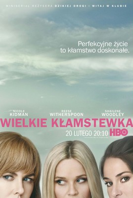 Wielkie kłamstewka - miniserial / Big Little Lies - mini-series