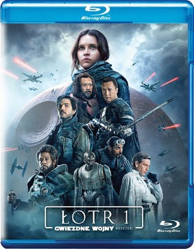 Łotr 1. Gwiezdne wojny - historie / Rogue One: A Star Wars Story