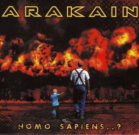 Arakain - Homo Sapiens..?