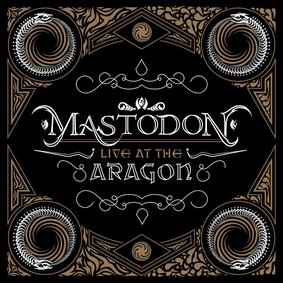Mastodon - Live At The Aragon [DVD]