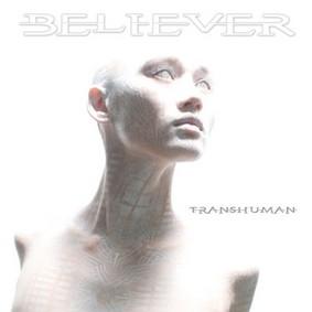 Believer - Transhuman