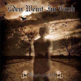 Eden Weint Im Grab - Geysterstunde I
