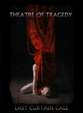 Theatre Of Tragedy - Last Curtain Call [DVD]