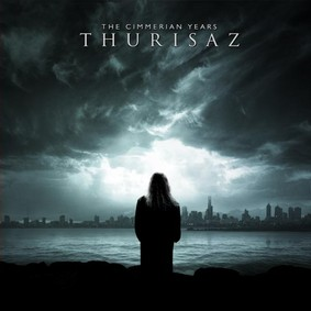 Thurisaz - The Cimmerian Years