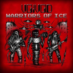 Voivod - Warriors Of Ice [Live]