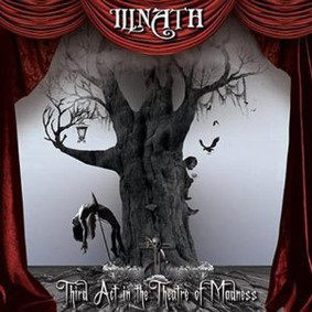 Illnath - Third Act In The Theatre Of Madness