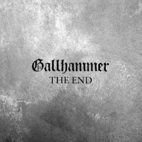 Gallhammer - The End
