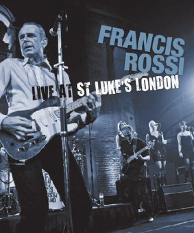 Francis Rossi - Live At St Lukes London