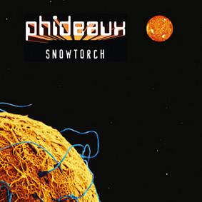 Phideaux - Snowtorch