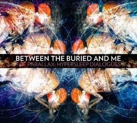 Between The Buried And Me - The Parallax: Hypersleep Dialogues [EP]