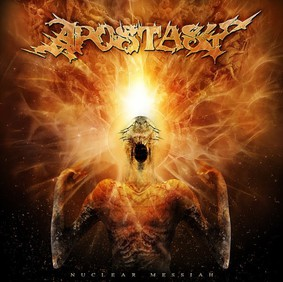 Apostasy - Nuclear Messiah