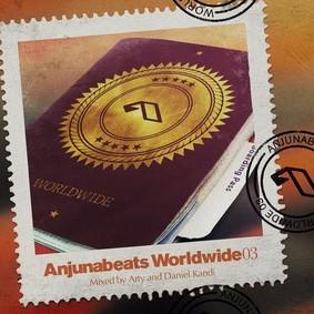 Arty & Daniel Kandi - Anjunabeats Worldwide 03
