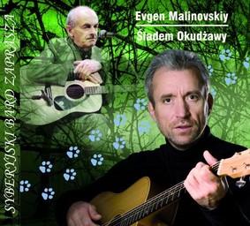 Evgen Malinovskiy - Śladem Okudżawy